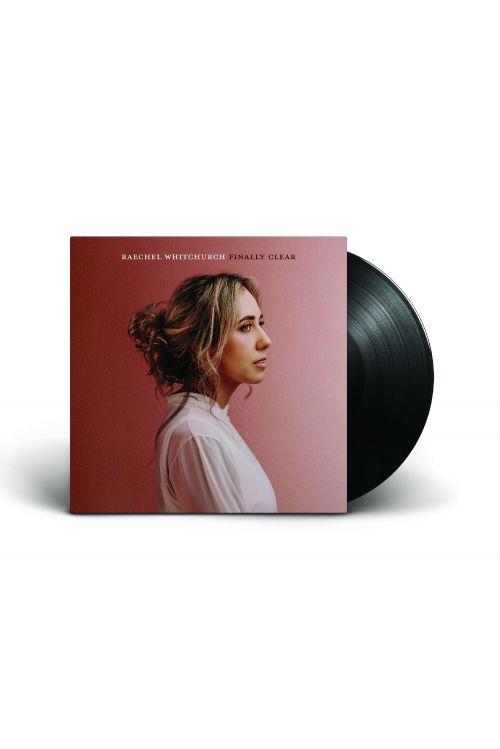 FINALLY CLEAR (LP) BLACK VINYL - PREORDER NOW! by Raechel Whitchurch