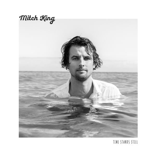 Mitch King – Time Stands Still Single Digital Download